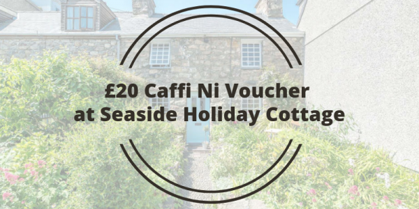 £20 Caffi Ni Voucher at Seaside Holiday Cottage