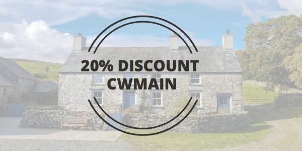 20% Discount at Cwmain