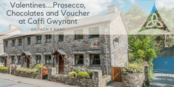Prosecco, Chocolates and Voucher at Caffi Gwynant for Valentines at Holiday Cottage in Beddgelert