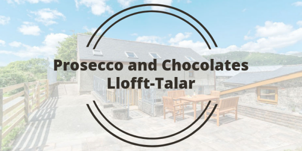 Prosecco and Chocolates Llofft-Talar