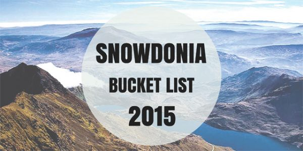 SNOWDONIA BUCKET-LIST